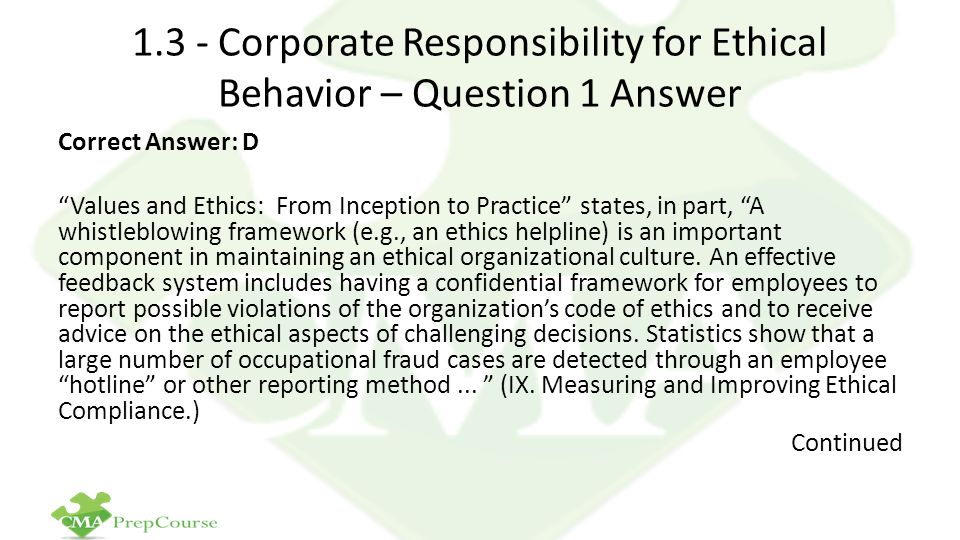 1.3 - Corporate Responsibility for Ethical Behavior – Question 1 Answer