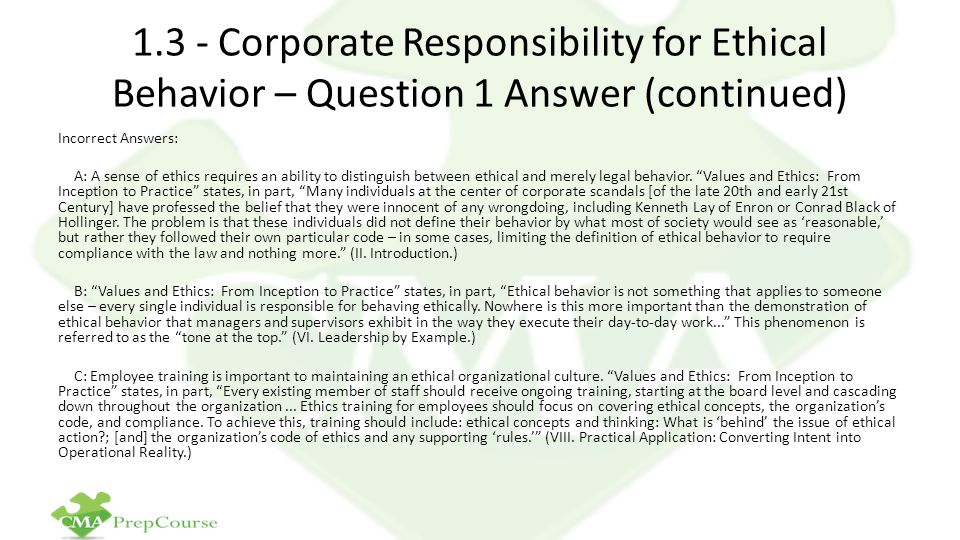 1.3 - Corporate Responsibility for Ethical Behavior – Question 1 Answer (continued)