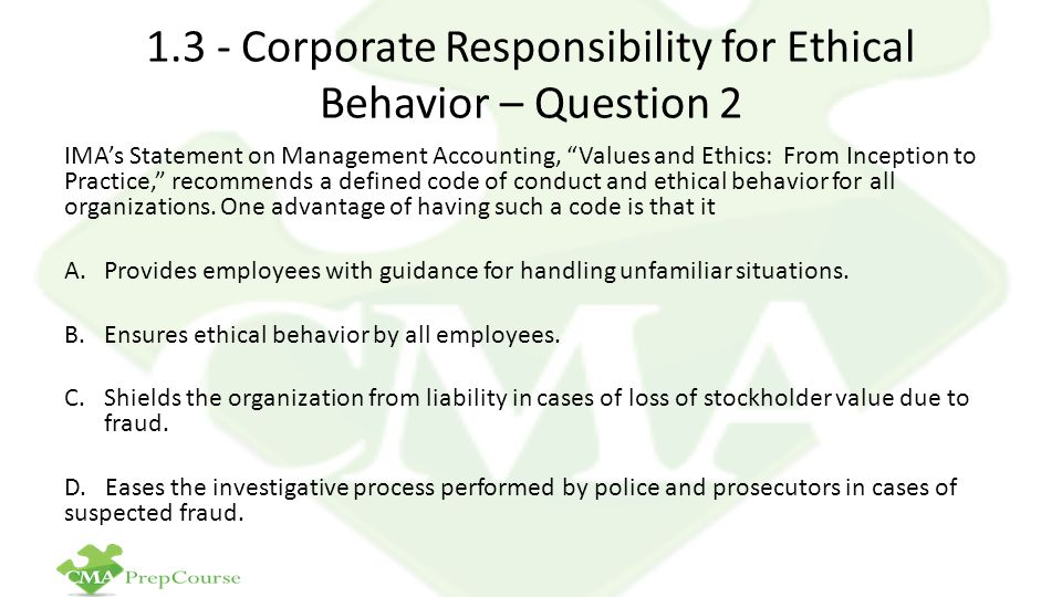 1.3 - Corporate Responsibility for Ethical Behavior – Question 2