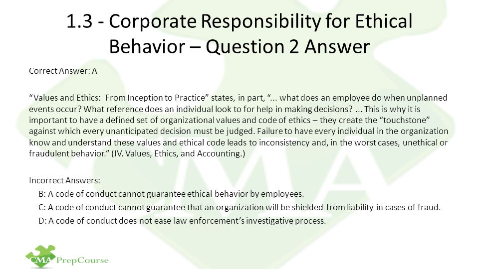 1.3 - Corporate Responsibility for Ethical Behavior – Question 2 Answer