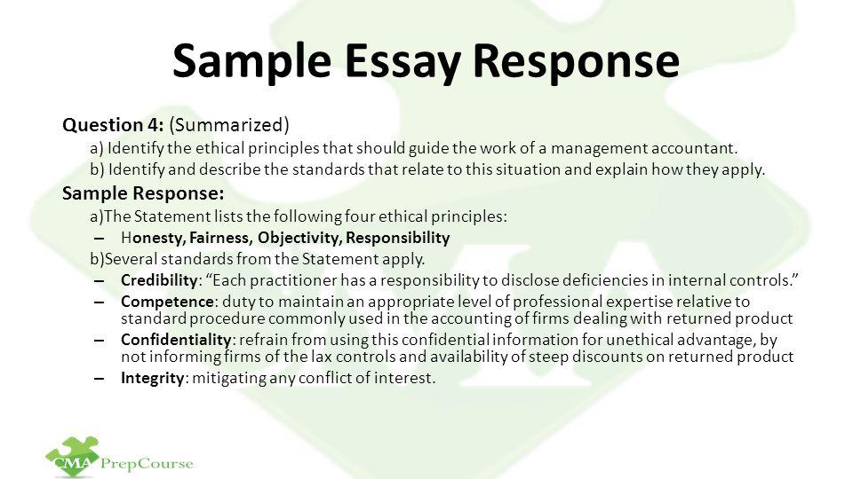 Sample Essay Response Question 4: (Summarized) Sample Response: