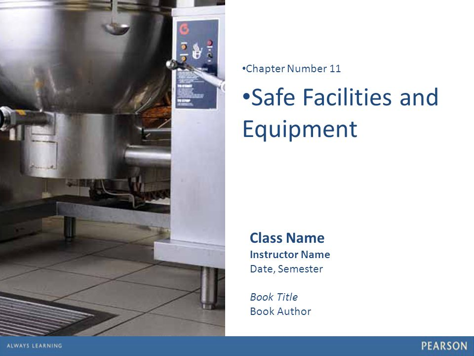 Safe Facilities and Equipment