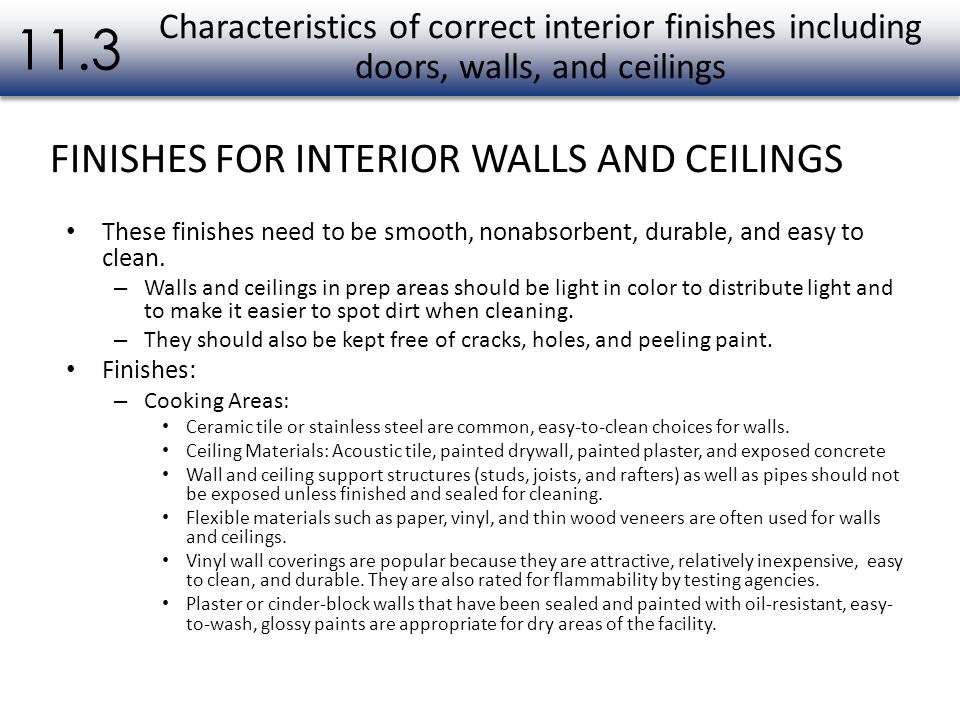 11.3 FINISHES FOR INTERIOR WALLS AND CEILINGS