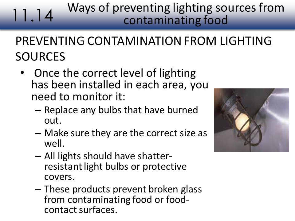 Ways of preventing lighting sources from contaminating food