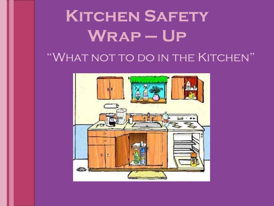Kitchen Safety Wrap – Up