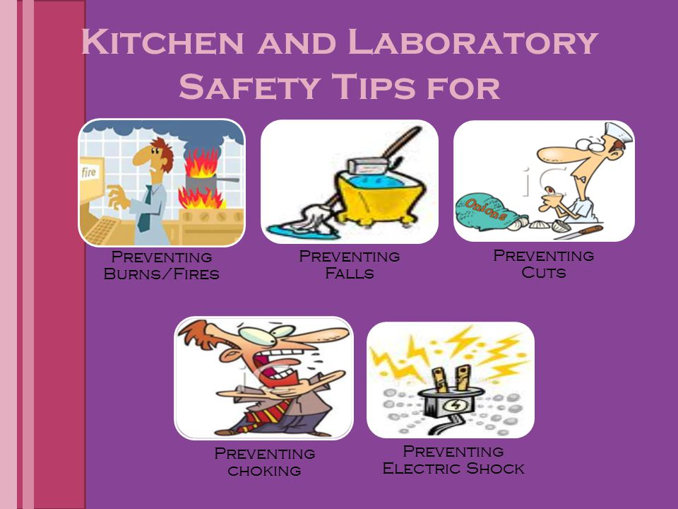 Kitchen and Laboratory Safety Tips for