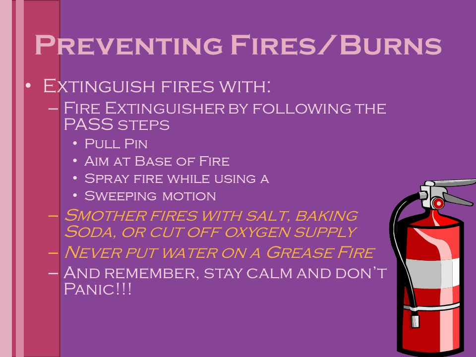 Preventing Fires/Burns