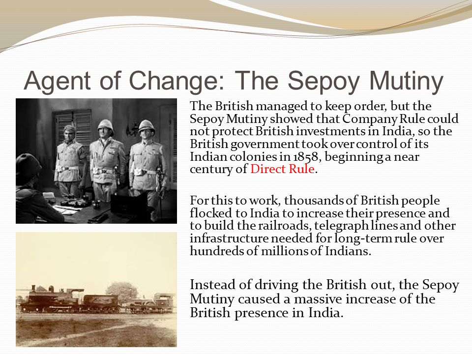Agent of Change: The Sepoy Mutiny