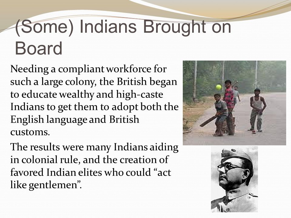 (Some) Indians Brought on Board