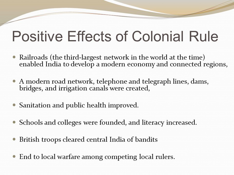 Positive Effects of Colonial Rule