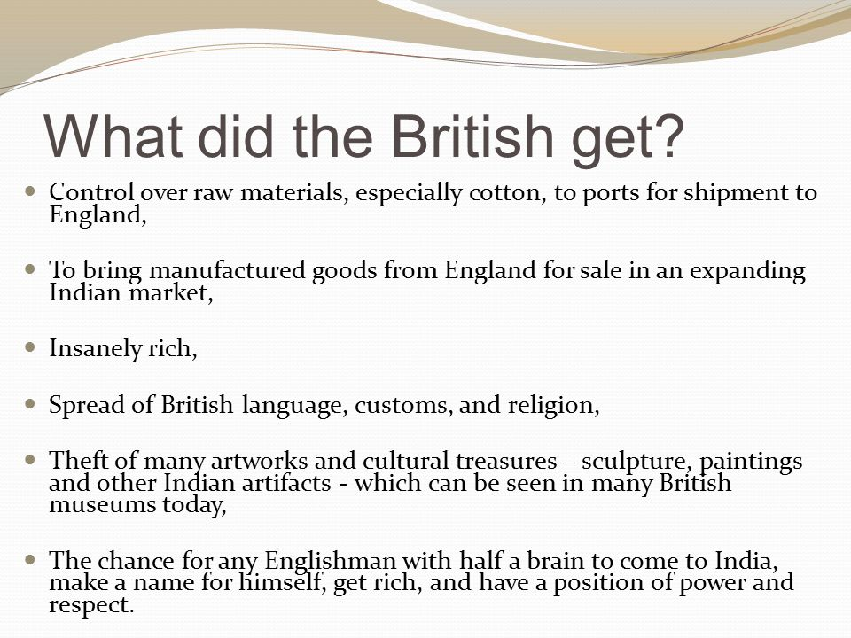 What did the British get