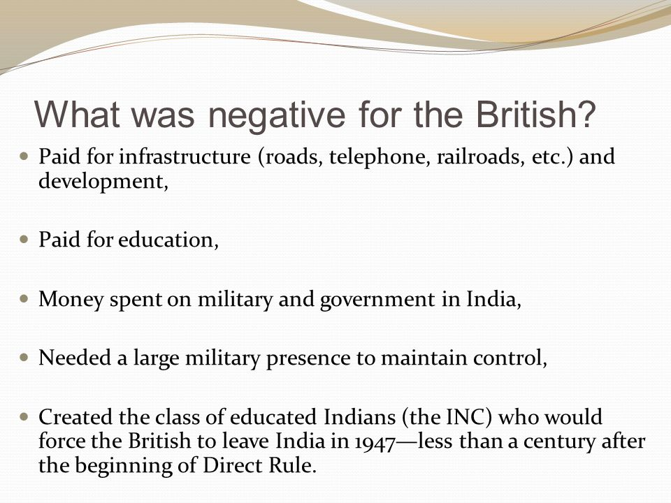 What was negative for the British