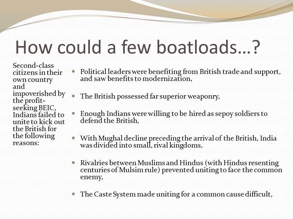How could a few boatloads…