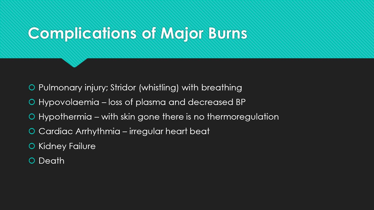 Complications of Major Burns