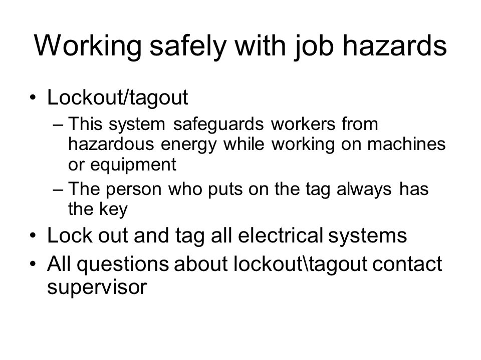 Working safely with job hazards