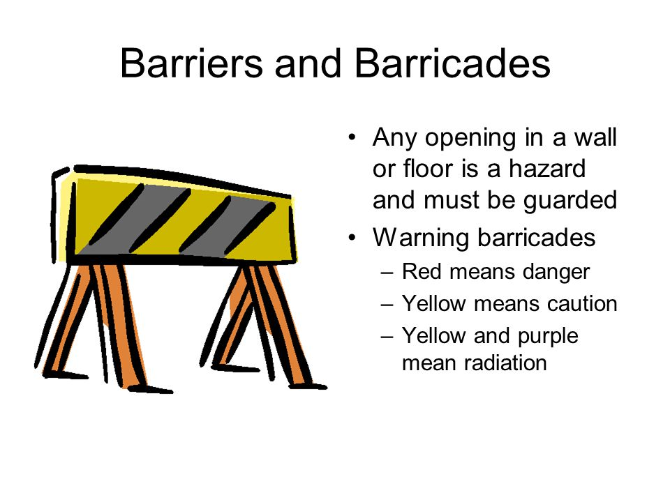 Barriers and Barricades