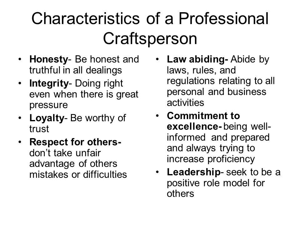 Characteristics of a Professional Craftsperson