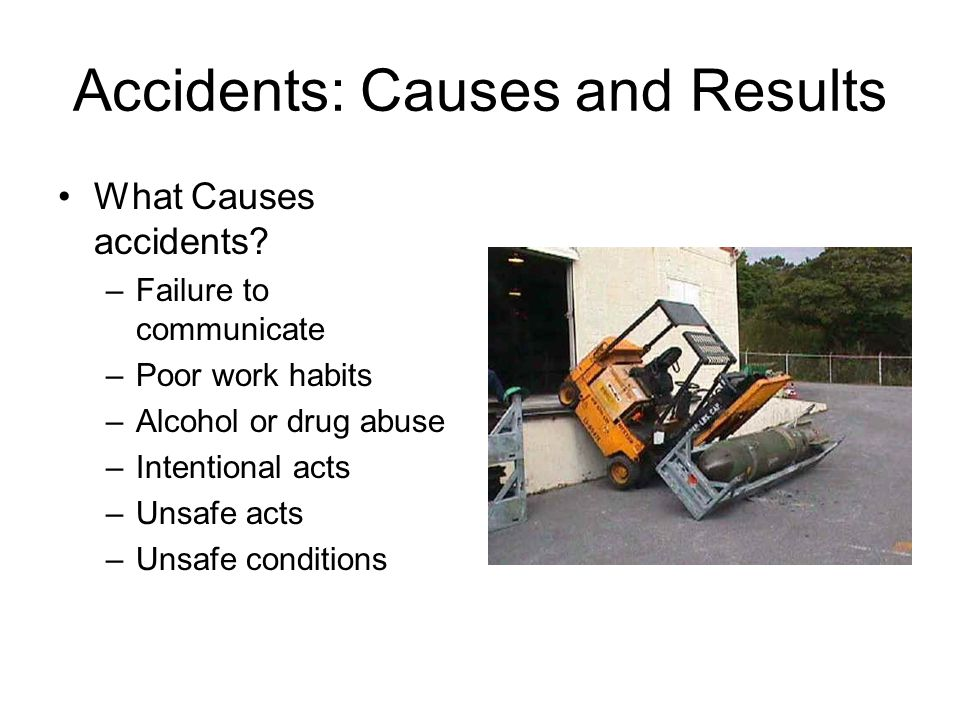 Accidents: Causes and Results