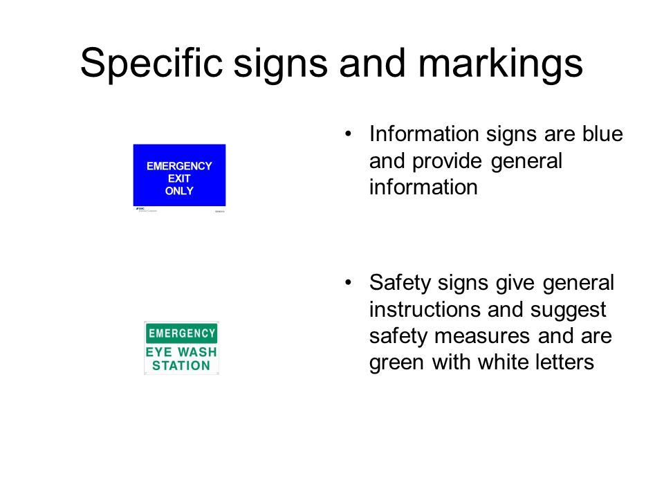 Specific signs and markings