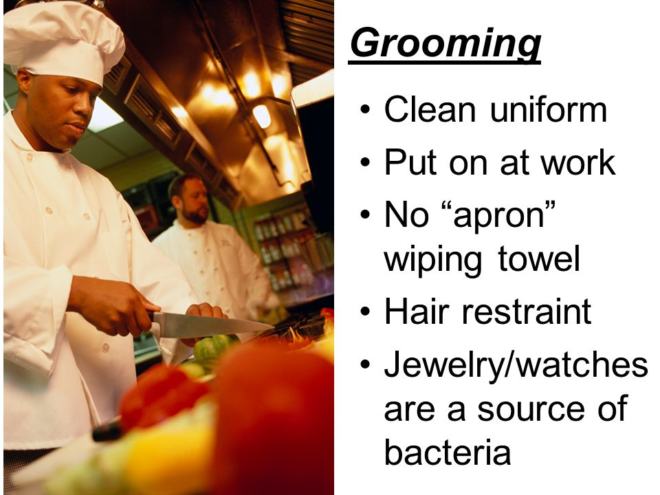 Grooming Clean uniform Put on at work No apron wiping towel