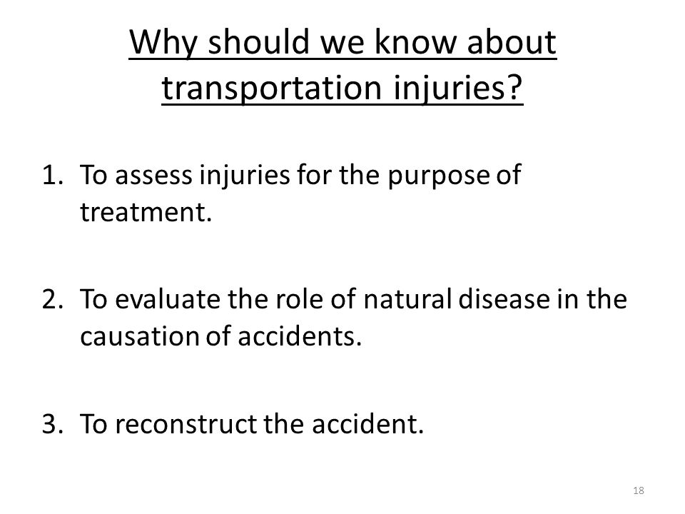 Why should we know about transportation injuries