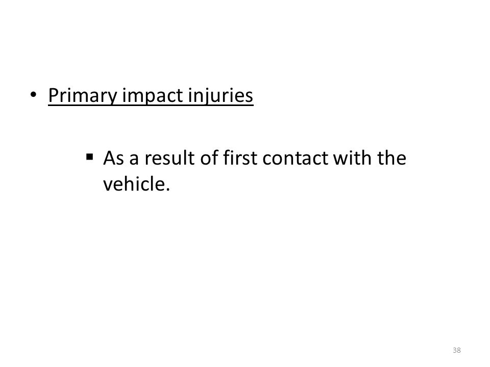 Primary impact injuries