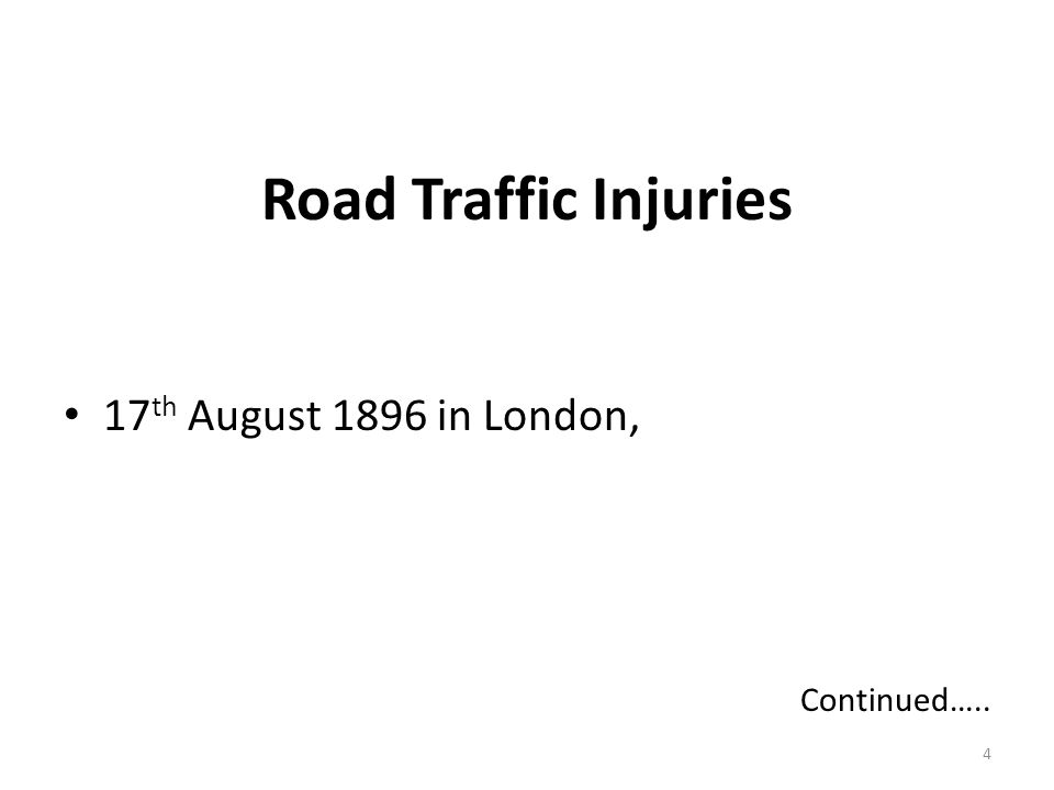 Road Traffic Injuries 17th August 1896 in London, Continued…..