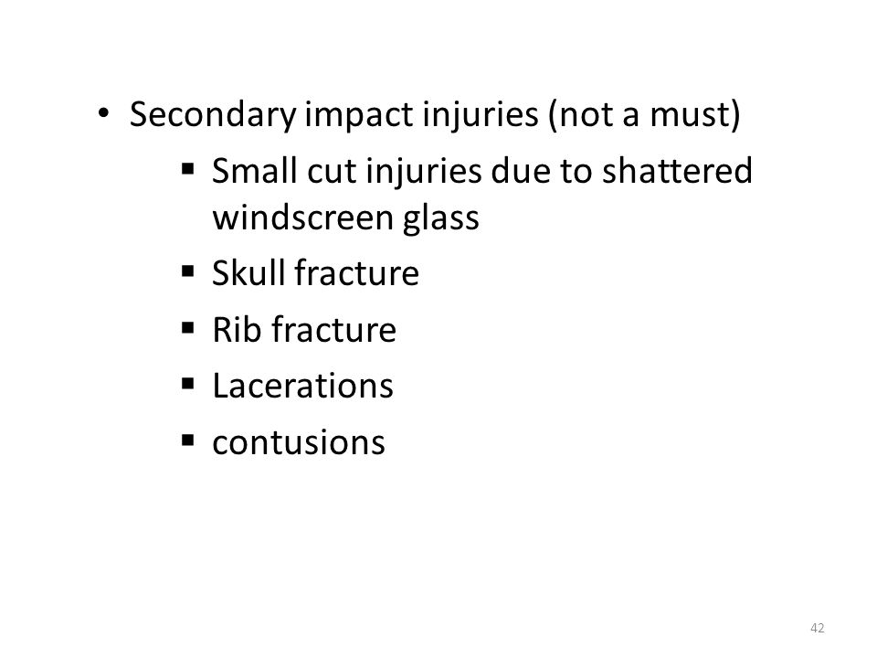 Secondary impact injuries (not a must)