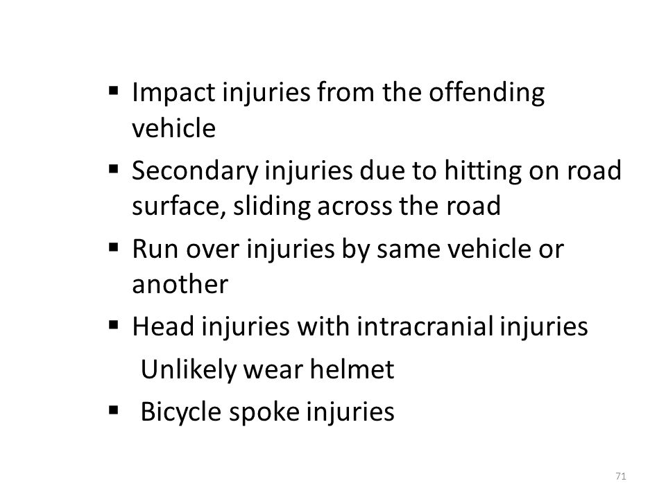 Impact injuries from the offending vehicle