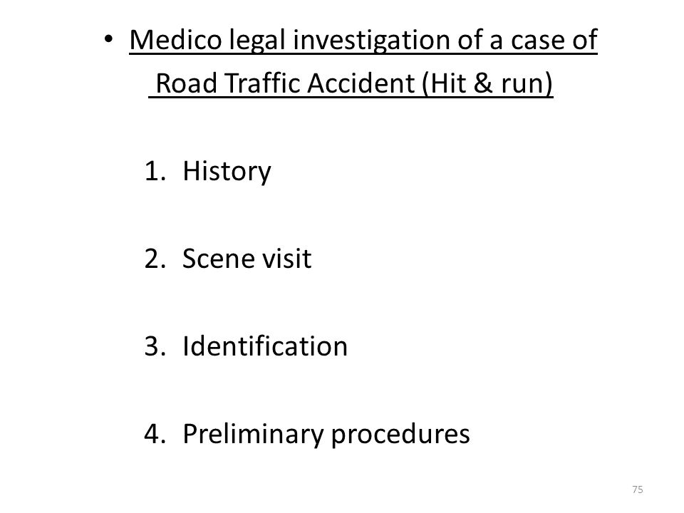 Medico legal investigation of a case of