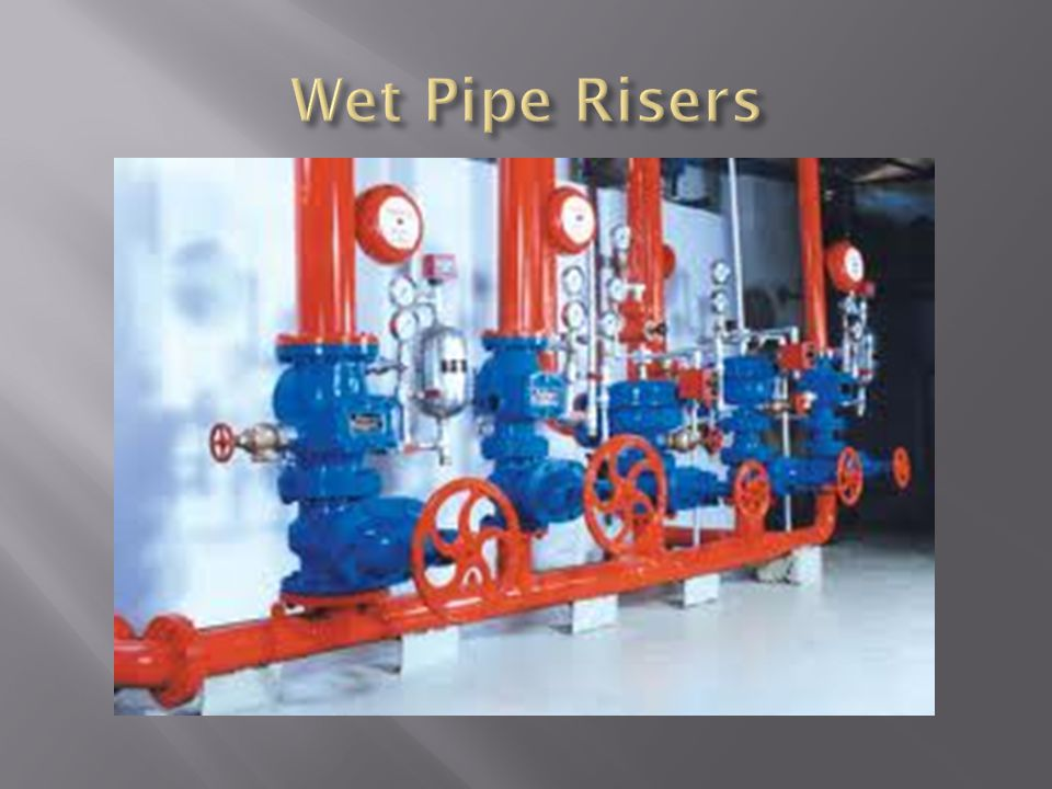 Wet Pipe Risers