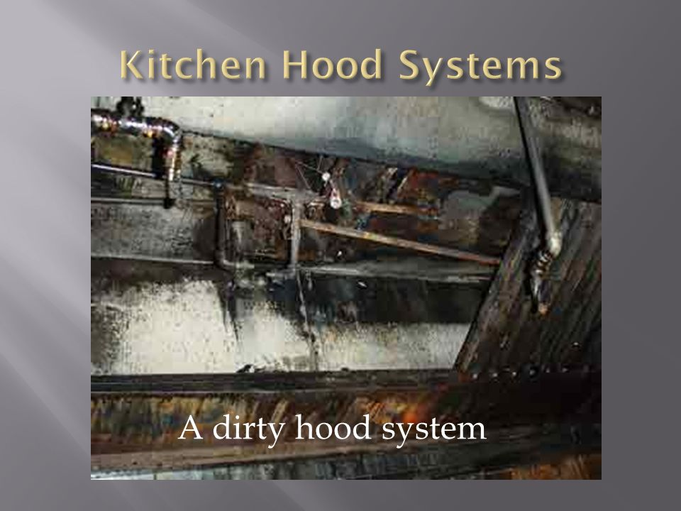 Kitchen Hood Systems A dirty hood system