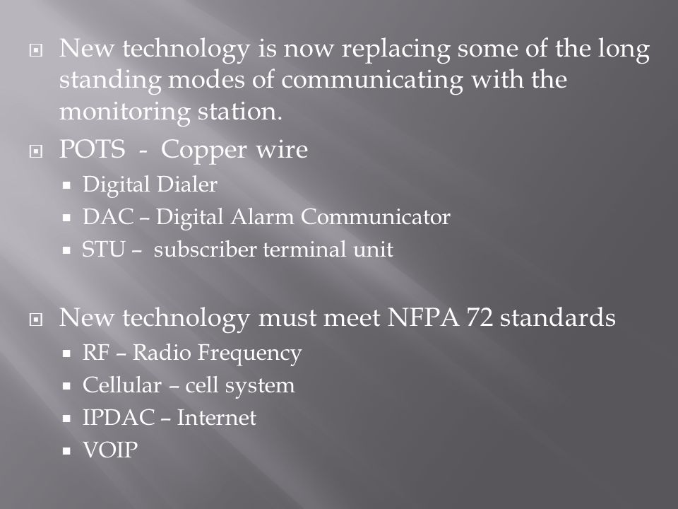 New technology must meet NFPA 72 standards