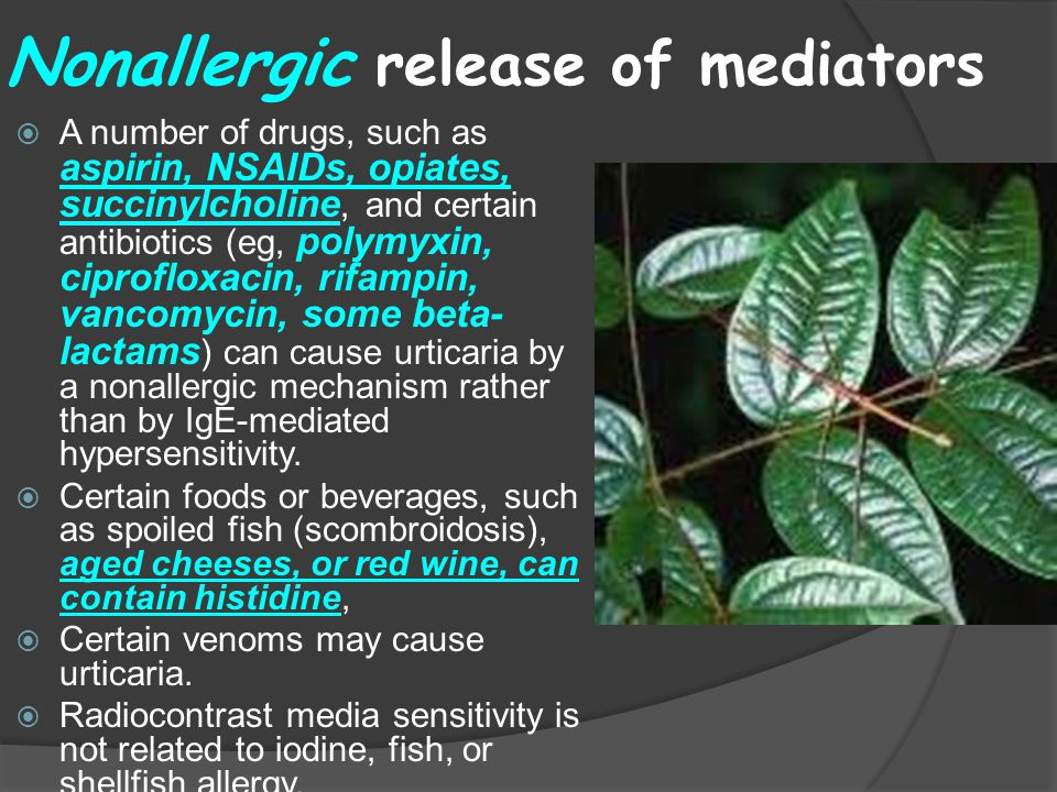 Nonallergic release of mediators