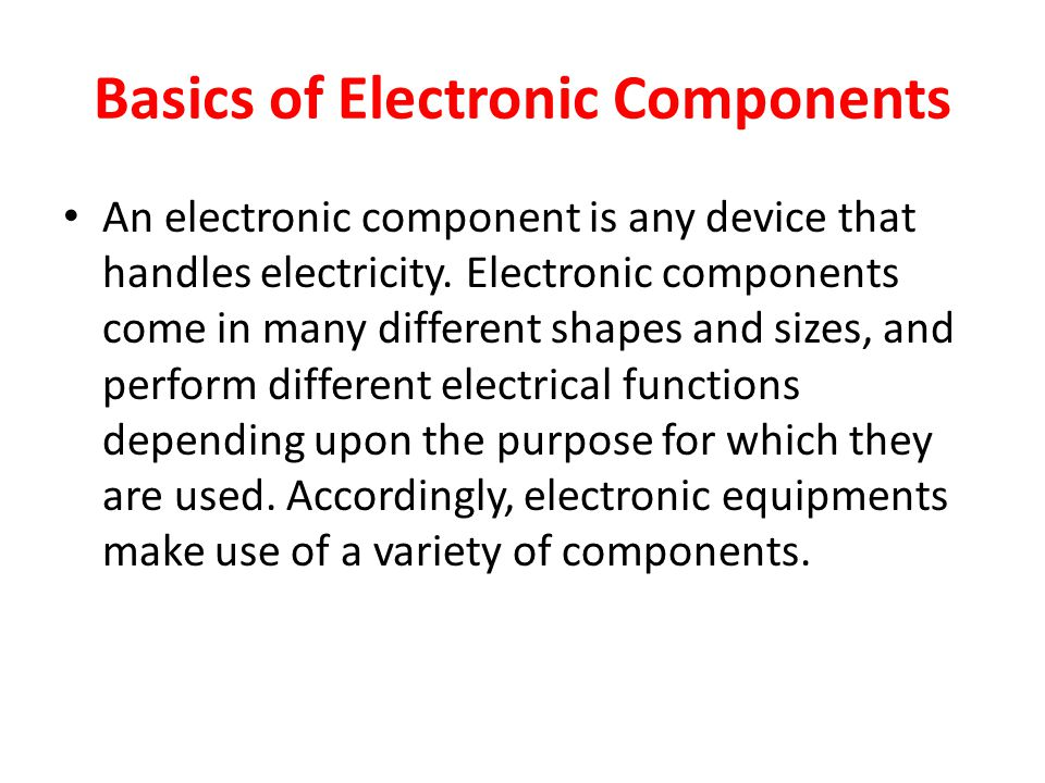 Basics of Electronic Components