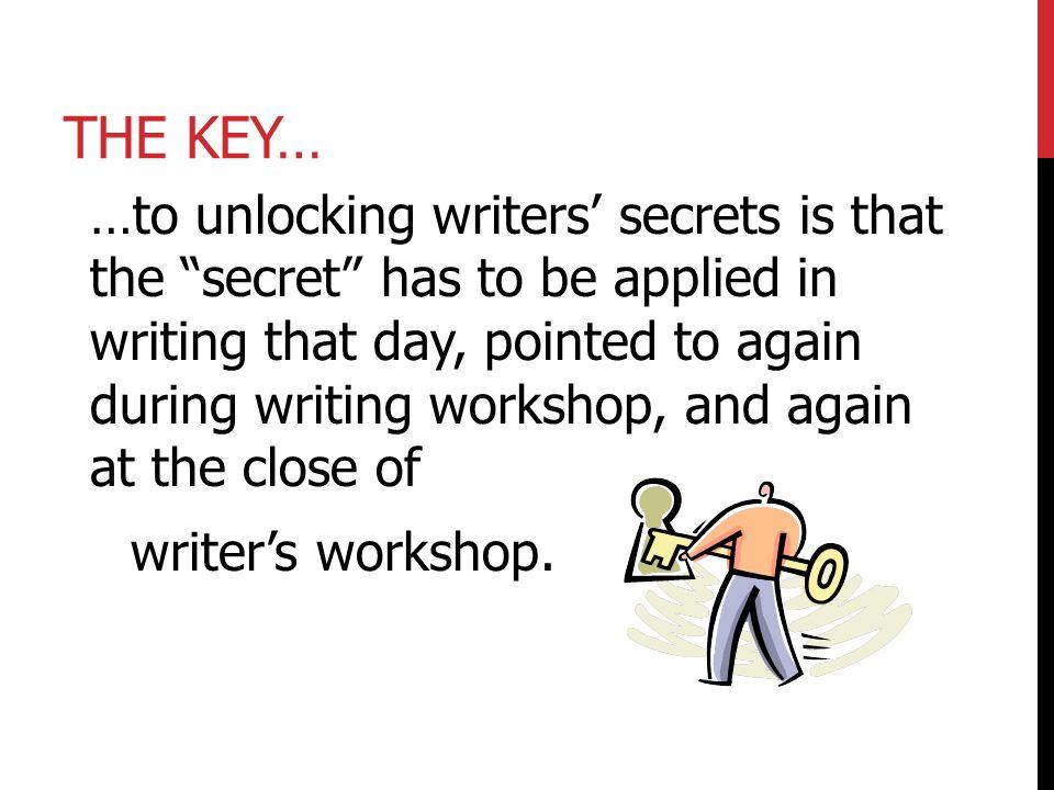 The Key…