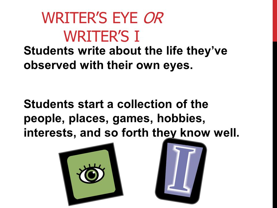Writer's Eye or Writer's I