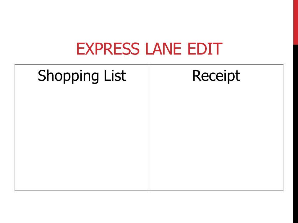 Express Lane Edit Shopping List Receipt