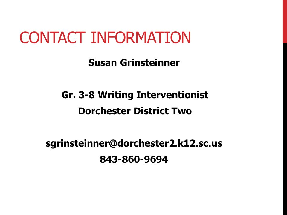 Contact Information Susan Grinsteinner Gr.