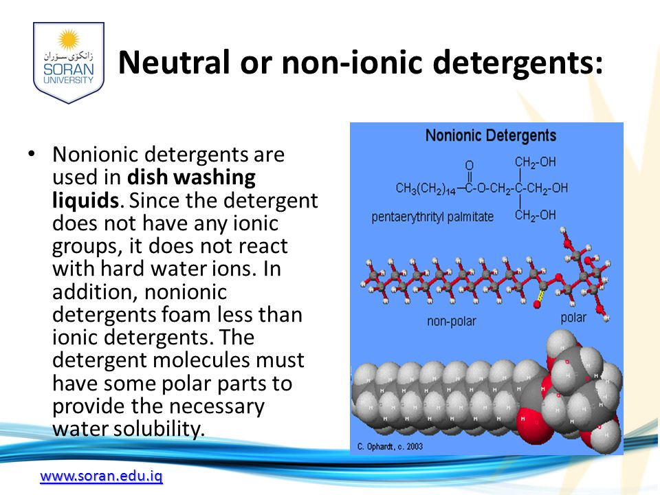 Neutral or non-ionic detergents:
