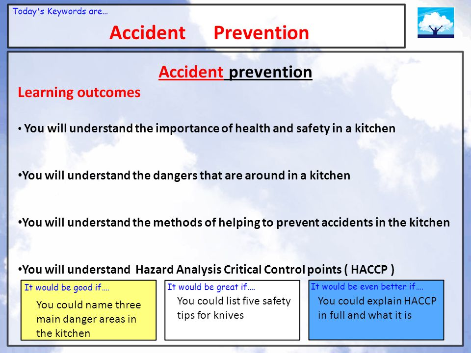 Accident Prevention Accident prevention Learning outcomes