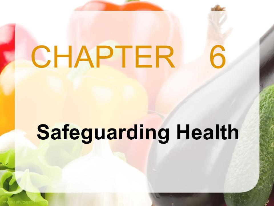 6 Safeguarding Health