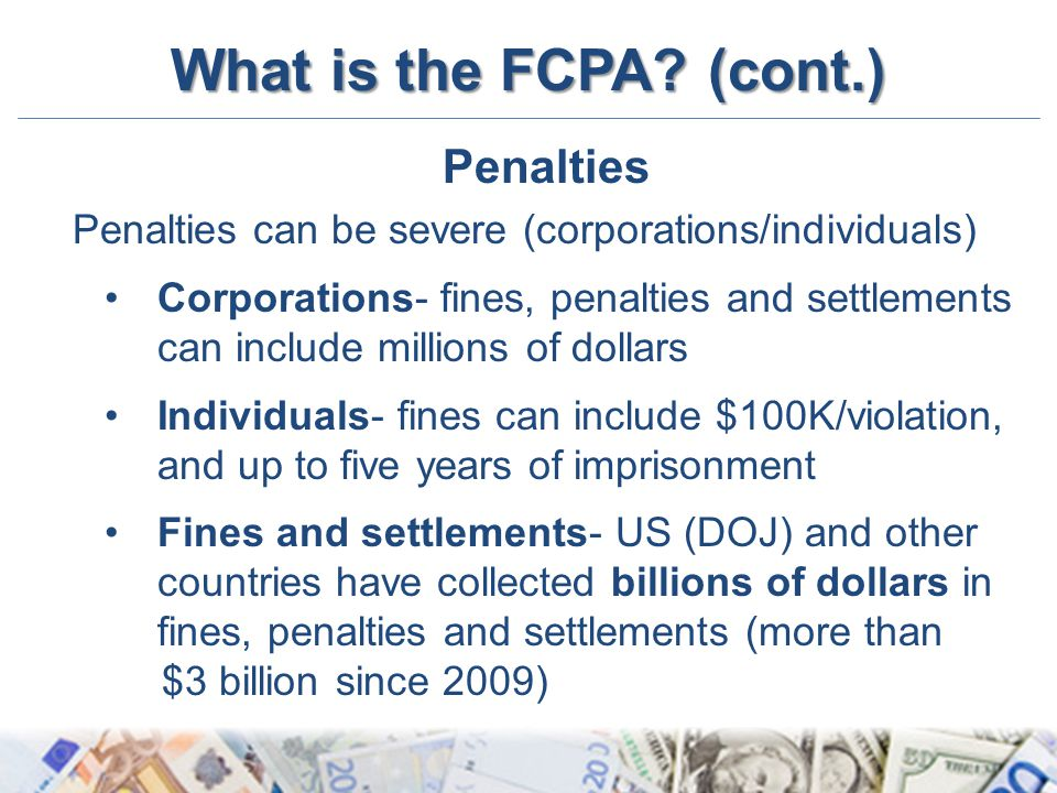 What is the FCPA (cont.) Penalties