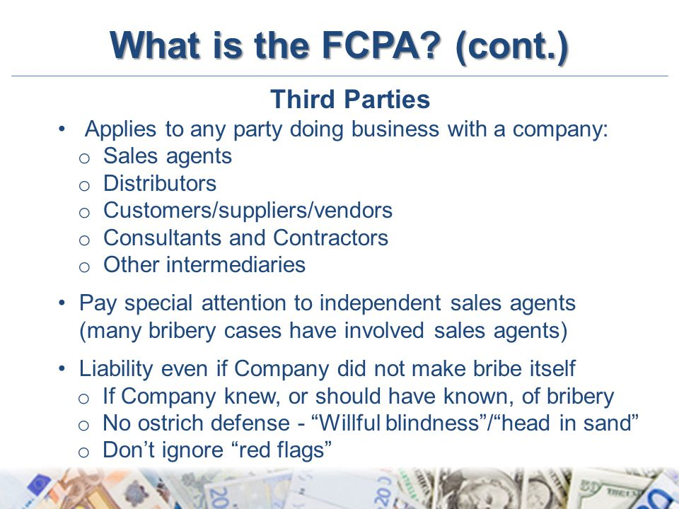 What is the FCPA (cont.) Third Parties