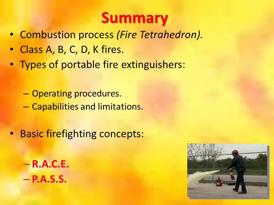 Summary Combustion process (Fire Tetrahedron).