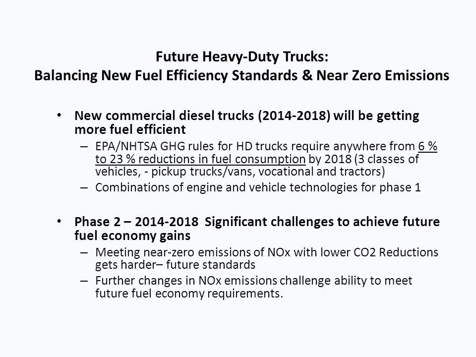 Future Heavy-Duty Trucks: Balancing New Fuel Efficiency Standards & Near Zero Emissions