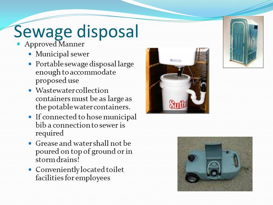 Sewage disposal Approved Manner Municipal sewer