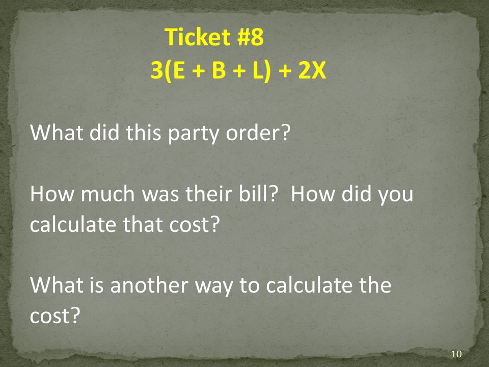 3(E + B + L) + 2X What did this party order