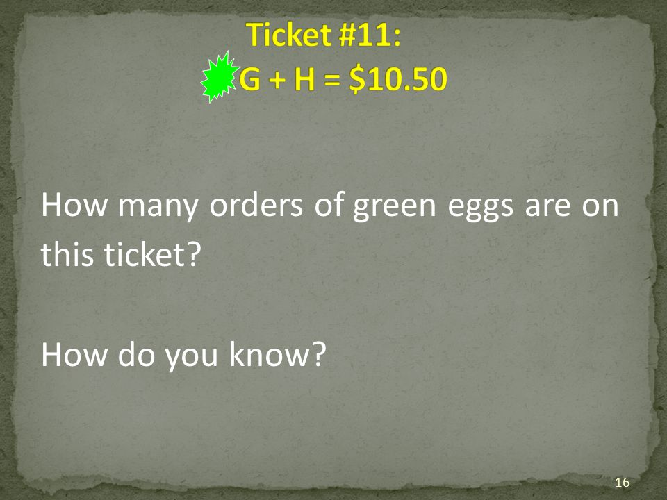 How many orders of green eggs are on this ticket How do you know