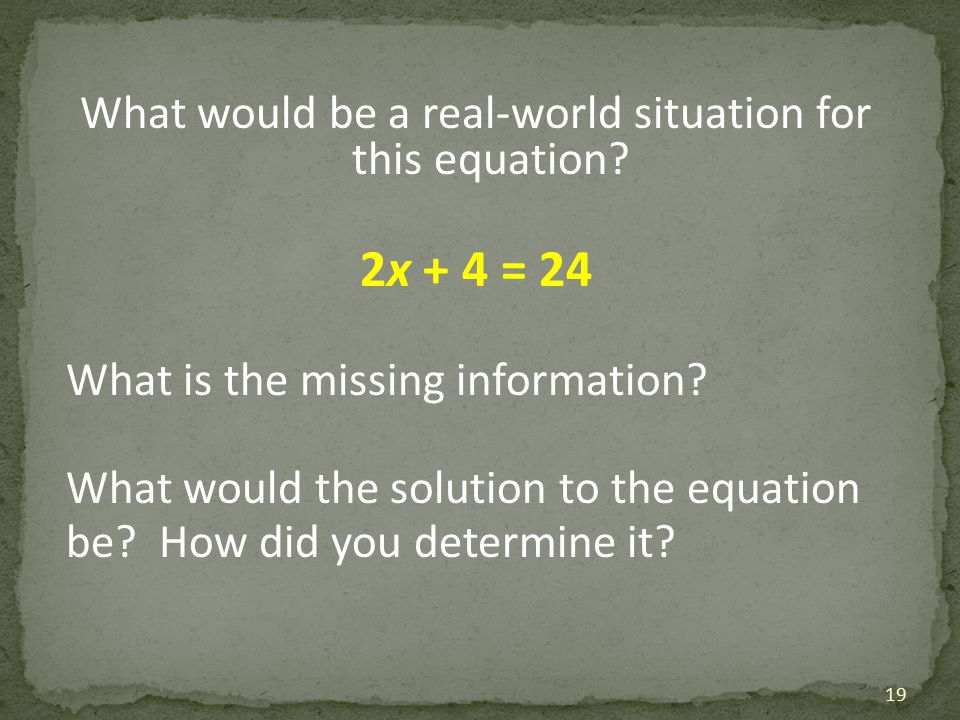 What would be a real-world situation for this equation